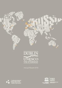 Dublin UNESCO City of Literature Annual Report 2018