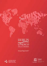 Dublin UNESCO City of Literature Annual Report 2017
