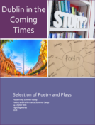 Dublin in the Coming Times: Poetry and Plays