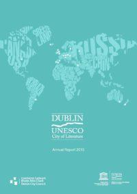 Dublin UNESCO City of Literature Annual Report 2015