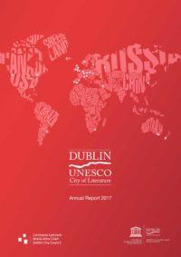 Dublin UNESCO City of Literature Annual Report 2017